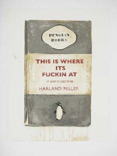 Rsz_harland_miller_this_is_where_its_fuckin_at___at_least_it_used_to_be_2012_screen_res_3